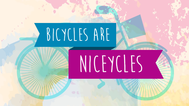Bicycles are Niceycles