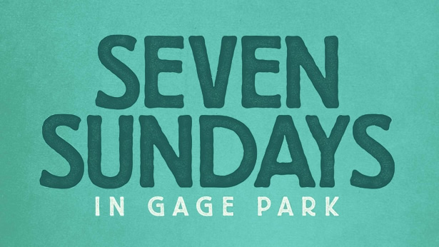 Seven Sundays in Gage Park